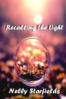 Recalling the Light