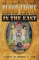 Blood Flows in the East