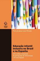 Educação infantil inclusiva no Brasil e na Espanha
