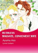 Ruthless Magnate, Convenient Wife (Harlequin Comics)