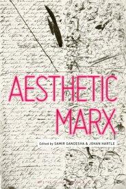 Aesthetic Marx【電子書籍】
