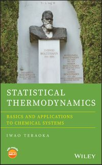 Statistical ThermodynamicsBasics and Applications to Chemical Systems【電子書籍】[ Iwao Teraoka ]