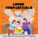 Adoro compartilhar (I Love to Share) Portuguese Language Children's Book