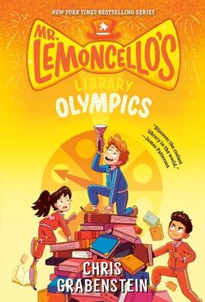 Mr. Lemoncello's Library Olympics【電子書籍】[ Chris Grabenstein ]
