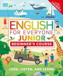 English for Everyone Junior: Beginner's Course