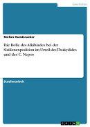 Die Rolle des Alkibiades bei der Sizilienexpedition im Urteil des Thukydides und des C. Nepos