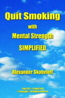 Quit Smoking with Mental Strength Simplified