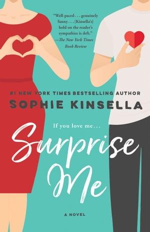 Surprise MeA Novel【電子書籍】[ Sophie Kinsella ]
