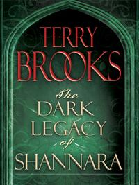 The Dark Legacy of Shannara Trilogy 3-Book BundleWards of Faerie, Bloodfire Quest, and Witch Wraith【電子書籍】[ Terry Brooks ]