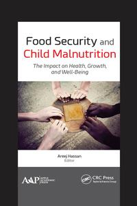 FoodSecurityandChildMalnutritionTheImpactonHealth,Growth,andWell-Being