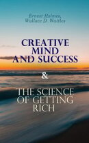 Creative Mind and Success & The Science of Getting Rich