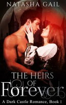 The Heirs of Forever (Book #1 of 7 in The Dark Castle Romance Book Series)