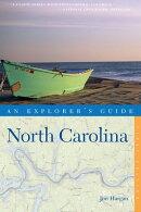 Explorer's Guide North Carolina