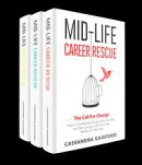Mid-Life Career Rescue Series Box Set (Books 1-3):The Call For Change, What Makes You Happy, Employ Yourself