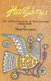 Heart SongsCollected Poems of Nina Serrano 1969-1979【電子書籍】[ Nina Serrano ]