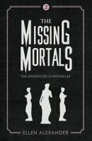 The Missing Mortals