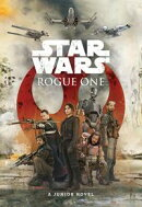 Rogue One Junior Novel