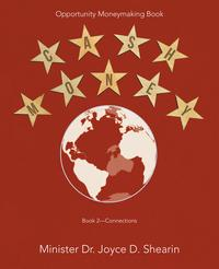 Cash Money: Opportunity Moneymaking BookBook 2ーConnections【電子書籍】[ Minister Dr. Joyce D. Shearin ]
