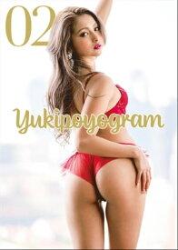 Yukipoyogram 02 ゆきぽよ写真集【電子書籍】[ 舞山秀一 ]