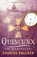 The Quincunx: The Mompessons