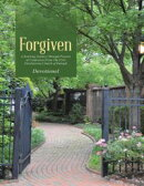 Forgiven: A Yearlong Journey Through Prayers of Confession from the First Presbyterian Church of Raleigh