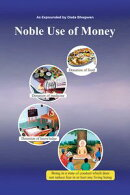 Noble Use Of Money (In English)