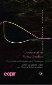 Comparative Policy StudiesConceptual and Methodological Challenges【電子書籍】