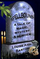 Spellbound: a Tale of Magic, Mystery & Murder