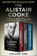 The Alistair Cooke Collection Volume One