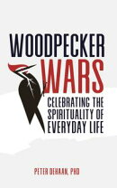 Woodpecker Wars