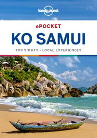 Lonely Planet Pocket Ko Samui【電子書籍】[ Lonely Planet ]