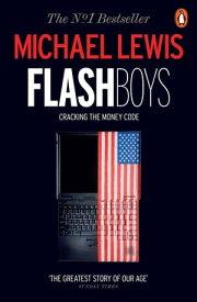 Flash Boys【電子書籍】[ Michael Lewis ]