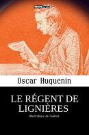 Le Régent de Lignières