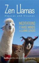 Zen Llamas (And Alpacas)