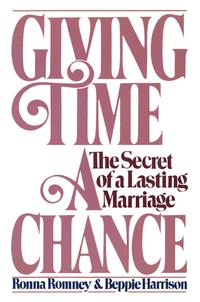 GivingTimeaChanceTheSecretofaLastingMarriage