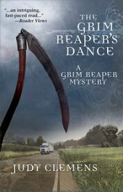 The Grim Reaper's Dance【電子書籍】[ Judy Clemens ]