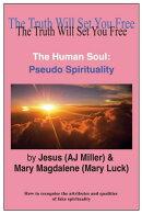 The Human Soul: Pseudo Spirituality
