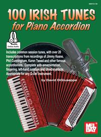 100 Irish Tunes for Piano Accordion【電子書籍】[ David DiGiuseppe ]