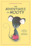 The Adventures of Mooty-Commemorative Edition