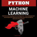 Python Machine Learning: Machine Learning Algorithms for Beginners - Data Management and Analytics for Appro…