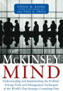 The McKinsey Mind: Understanding and Implementing the Problem-Solving Tools and Management Techniques of the W…