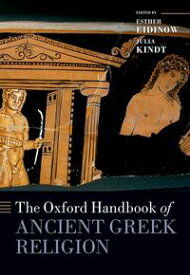 The Oxford Handbook of Ancient Greek Religion【電子書籍】