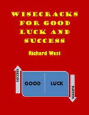 Wisecracks For Good Luck And Success