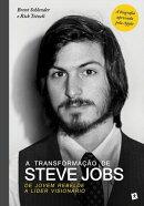 A Transformação de Steve Jobs