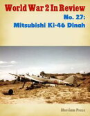 World War 2 In Review No. 27: Mitsubishi Ki-46 Dinah