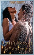 "Katie's Hotwife Reawakening (Book 2 of ""Katie's Cuckold Adventures"")"