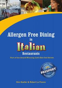 AllergenFreeDininginItalianRestaurantsPartoftheAward-WinningLet'sEatOut!Series