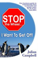 Stop the Wheel...I Want to Get Off!