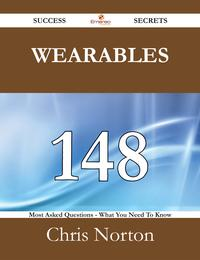 Wearables148SuccessSecrets-148MostAskedQuestionsOnWearables-WhatYouNeedToKnow