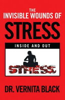 The Invisible Wounds of Stress